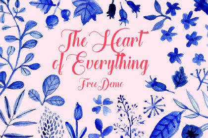 Heart of Everything Free Demo