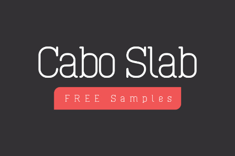 Cabo Slab Typeface Free Sample