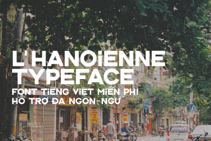 L'Hanoienne Free Typeface