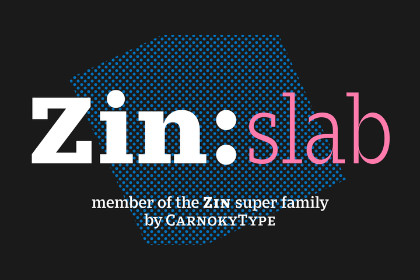 Zin Slab Family Free Demo