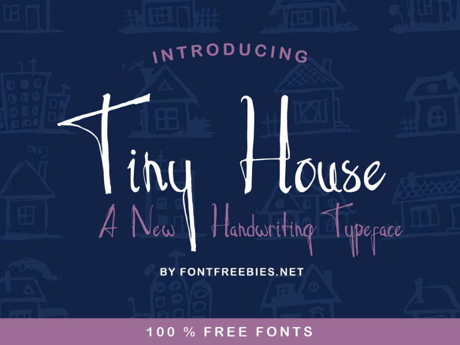 Tiny House Handwriting Font
