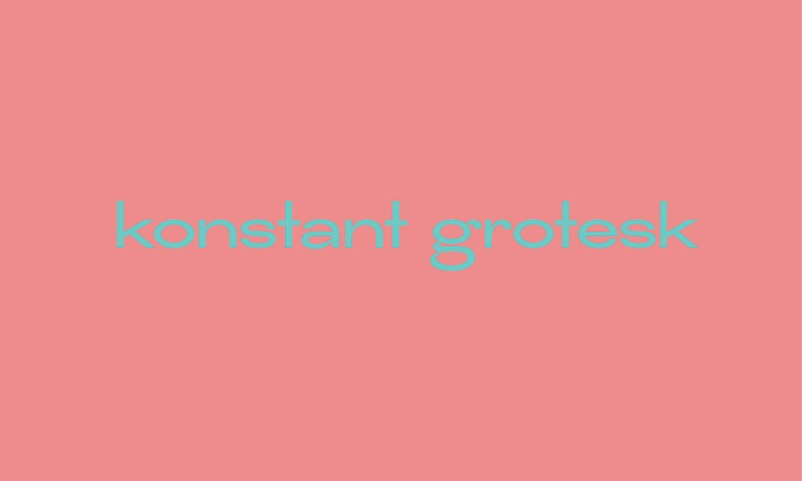 Konstant Grotesk Free Font – Free Design Resources