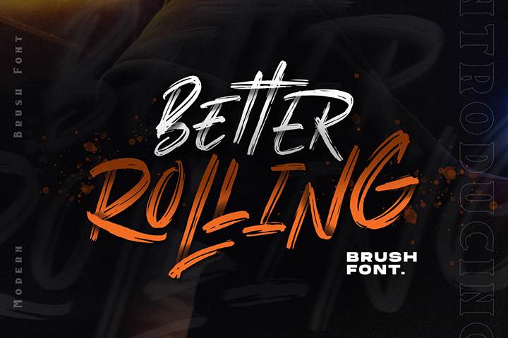Free Better Rolling Brush Font